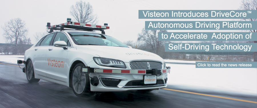 Visteon Introduces DriveCore™ Autonomous Driving Platform to Accelerate Adoption of Self-Driving Technology