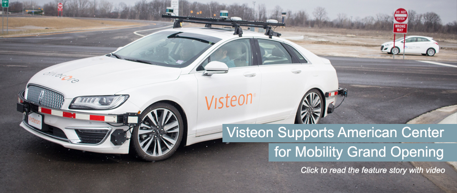 Visteon Supports American Center for Mobility Grand Opening